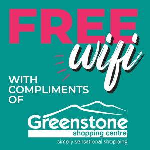 180 Minutes Free Wifi at Greenstone Shopping Centre